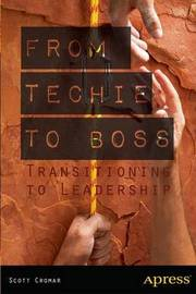 From Techie to Boss by Scott Cromar