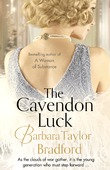 The Cavendon Luck by Barbara Taylor Bradford