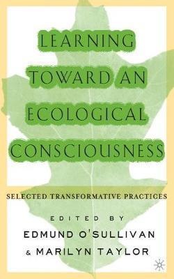 Learning Toward an Ecological Consciousness