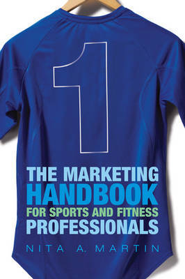The Marketing Handbook for Sports and Fitness Professionals by Nita A. Martin image