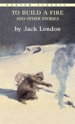 """To Build a Fire"" and Other Stories by Jack London image"