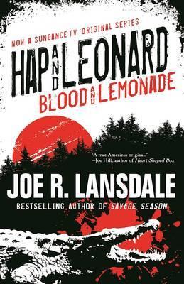 Blood and Lemonade by Joe R Lansdale