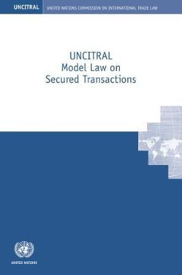 UNCITRAL model law on secured transactions by United Nations Commission on International Trade Law image