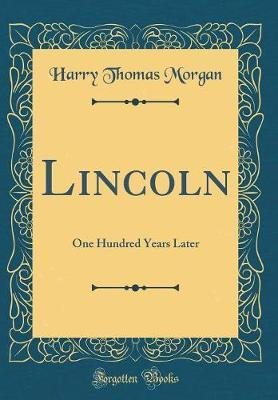 Lincoln by Harry Thomas Morgan image
