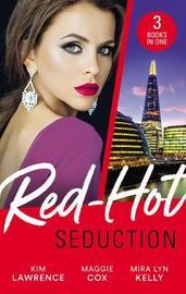 Red-Hot Seduction/The Sins Of Sebastian Rey-Defoe/A Taste Of Sin/Wild Fling Or A Wedding Ring? by Maggie Cox