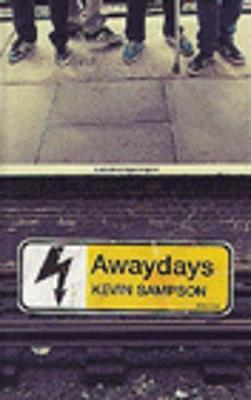 Awaydays by Kevin Sampson image