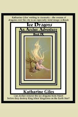 Ice Dragons by Katharine Giles image
