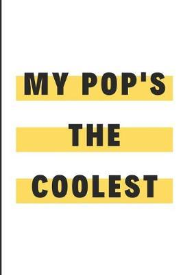My Pop's The coolest by Debby Prints