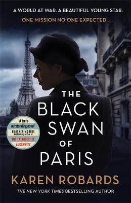 The Black Swan of Paris by Karen Robards