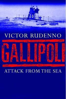 Gallipoli by Victor Rudenno