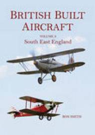 British Built Aircraft Volume 3 by Ron Smith image