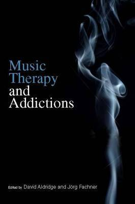 Music Therapy and Addictions by David Aldridge image