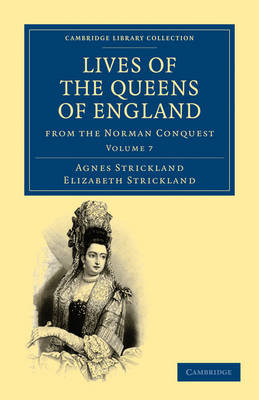 Lives of the Queens of England from the Norman Conquest 8 Volume Paperback Set Lives of the Queens of England from the Norman Conquest: Volume 3 by Agnes Strickland image