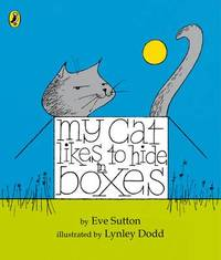 My Cat Likes to hide in Boxes by Eve Sutton image