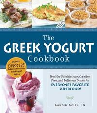 The Greek Yogurt Cookbook by Lauren Kelly image
