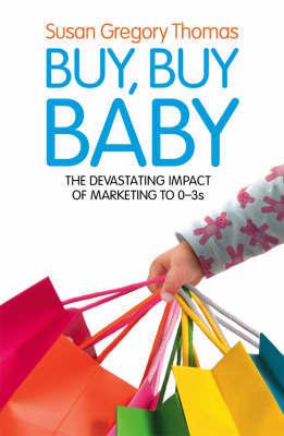 Buy, Buy Baby by Susan Gregory Thomas
