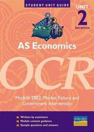 AS Economics OCR: Unit 2, module 2882 by Tony Westaway
