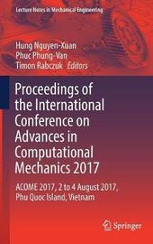 Proceedings of the International Conference on Advances in Computational Mechanics 2017
