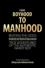 From Boyhood to Manhood by Bishop John Nathaniel Hardy image