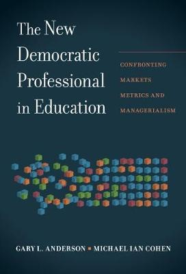 The New Democratic Professional in Education by Gary Anderson image