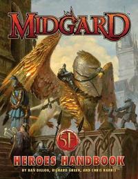 Midgard Heroes Handbook for 5th Edition by Dan Dillon