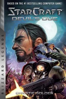 Starcraft II: The Devil's Due by Christie Golden