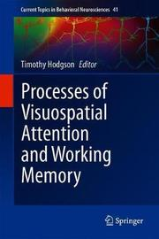Processes of Visuospatial Attention and Working Memory