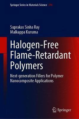 Halogen-Free Flame-Retardant Polymers by Suprakas Sinha Ray