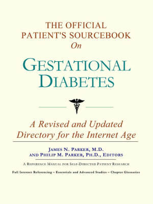 The Official Patient's Sourcebook on Gestational Diabetes image