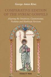 Comparative Edition of the Syriac Gospels: v. 2 by George Anton Kiraz