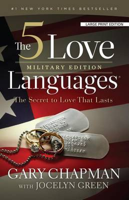 The 5 Love Languages, Military Edition by Gary Chapman