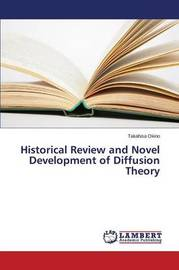 Historical Review and Novel Development of Diffusion Theory by Okino Takahisa