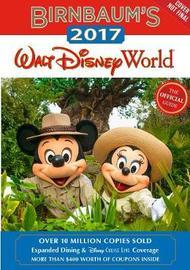 Birnbaum's 2017 Walt Disney World by Birnbaum Travel Guides