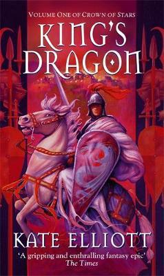 King's Dragon (Crown of Stars #1) by Kate Elliott image