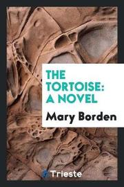 The Tortoise by Mary Borden image
