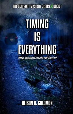 Timing Is Everything by Alison R Solomon image