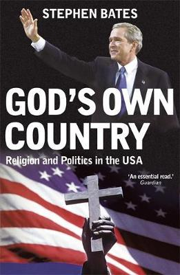 God's Own Country by Stephen Bates