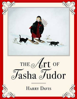 The Art of Tasha Tudor by Harry Davis image