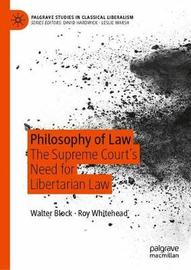Philosophy of Law by Walter E. Block