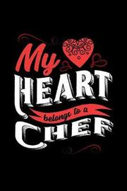 My Heart Belongs to a Chef by Dennex Publishing image