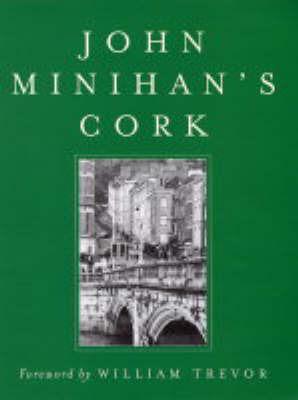 John Minihan's Cork by John Minihan image