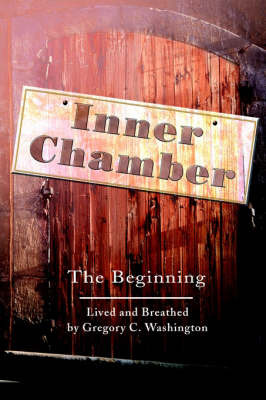 Inner Chamber: The Beginning by Gregory C. Washington image