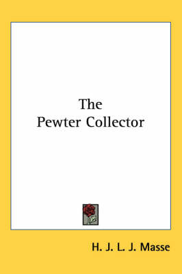 The Pewter Collector by H J L J Masse image
