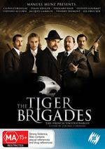 The Tiger Brigades on DVD