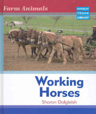 Farm Animals Horses Macmillan Library by Sharon Dalgleish