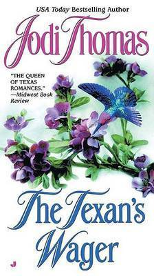Texan's Wager by Jodi Thomas