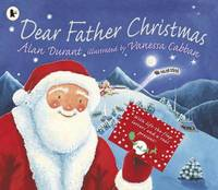 Dear Father Christmas by Alan Durant