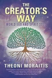 The Creator's Way by Theoni Moraitis