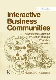 Interactive Business Communities by Mitsuru Kodama