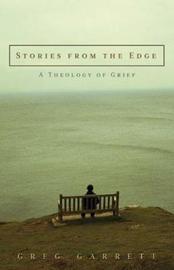 Stories from the Edge by Greg Garrett